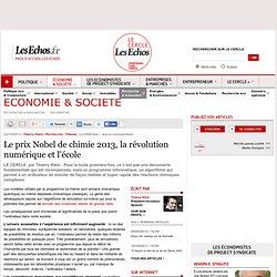 Le prix Nobel de chimie 2013, la révolution numérique et l'école