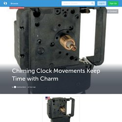 Chiming Clock Movements Keep Time with Charm (with image) · clocknumbers