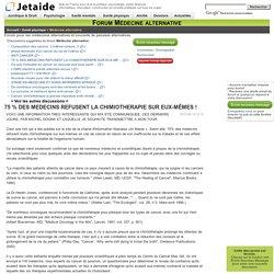 75 % DES MEDECINS REFUSENT LA CHIMIOTHERAPIE SUR EUX MÊMES ! - Forum Médecine alternative
