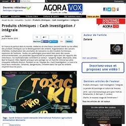 Produits chimiques : Cash investigation / intégrale