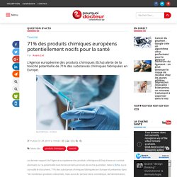 71% des produits chimiques européens potentiellement nocifs pour la santé
