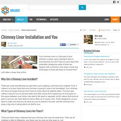 Chimney Liner Installation and You