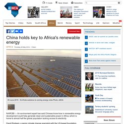 China holds key to Africa's renewable energy