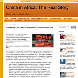 Guest Post: China-Africa Development Fund in South Africa