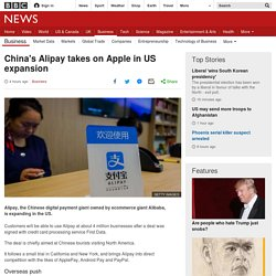 China's Alipay takes on Apple in US expansion