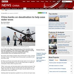 China banks on desalination to help ease water woes