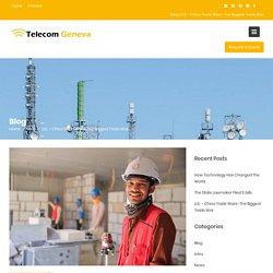 The Biggest Trade War - telecomgeneva.com