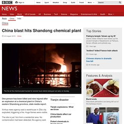 China explosion: Fires at Shandong chemical plant