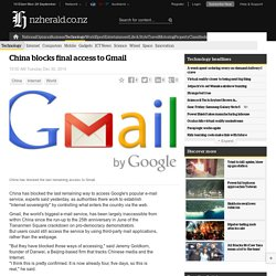 China blocks final access to Gmail - Technology
