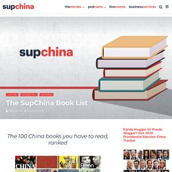 The 100 China Books You Have to Read