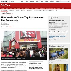 How to win in China: Top brands share tips for success