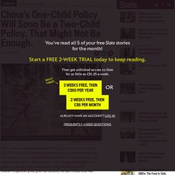 China's One-Child Policy Will Soon Be a Two-Child Policy. That Might Not Be Enough.