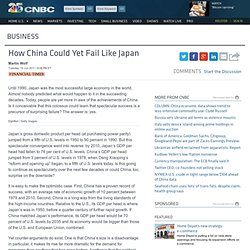 How China Could Yet Fail Like Japan