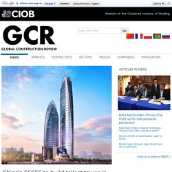 China's CSCEC to build tallest tower in Africa