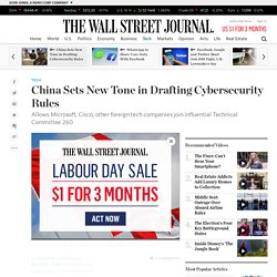 China Sets New Tone in Drafting Cybersecurity Rules