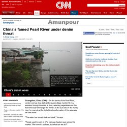 China's famed Pearl River under denim threat