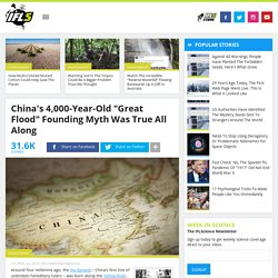 """China's 4,000-Year-Old """"Great Flood"""" Founding Myth Was True All Along"""