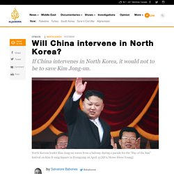Will China intervene in North Korea?