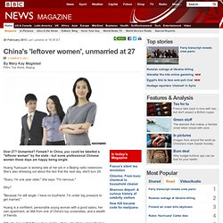 China's 'leftover women', unmarried at 27