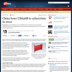 China loses US$46B to cybercrime in 2012
