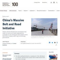 China's Massive Belt and Road Initiative