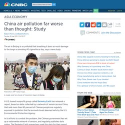 China air pollution far worse than thought: Study