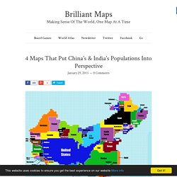 4 Maps That Put China's & India's Populations Into Perspective