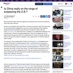 Is China really on the verge of surpassing the U.S.?