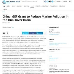 China: GEF Grant to Reduce Marine Pollution in the Huai River Basin