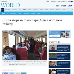 China steps in to reshape Africa with new railway, Africa News