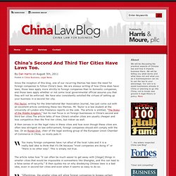 China's Second And Third Tier Cities Have Laws Too. : China Law Blog : China Law for Business