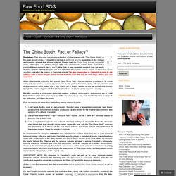 The China Study: Fact or Fallacy? « Raw Food SOS: Troubleshooting on the Raw Food Diet