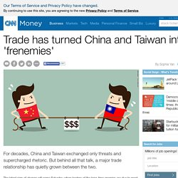 China and Taiwan: Trade has made them 'frenemies' - Nov. 5, 2015