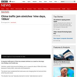 China traffic jam stretches 'nine days, 100km'