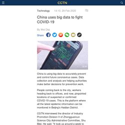 CGTN 29/02/20 China uses big data to fight COVID-19