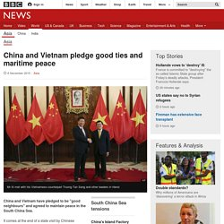 China and Vietnam pledge good ties and maritime peace