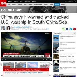 China warns U.S. warship in South China Sea