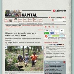 La Jornada: Chinamperos de Xochimilco temen que se destruya esa reserva natural