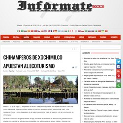 Chinamperos de Xochimilco apuestan al ecoturismo
