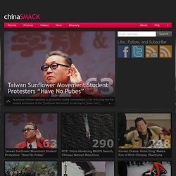 chinaSMACK - Hot internet stories, pictures, & videos in China