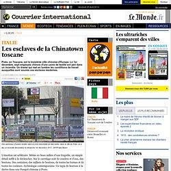 Les esclaves de la Chinatown toscane