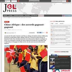 Chine-Afrique : des accords gagnant-gagnant
