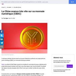 La Chine avance très vite sur sa monnaie numérique (CBDC)