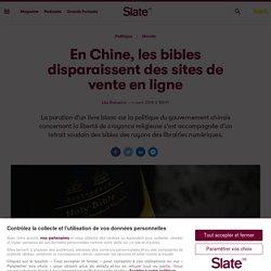 En Chine, les bibles disparaissent des sites de vente en ligne