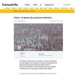 Chine : le boom du tourisme intérieur