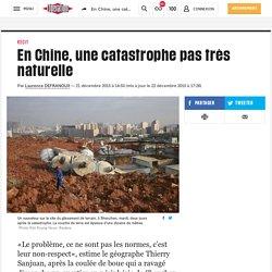 (20+) En Chine, une catastrophe pas très naturelle