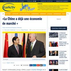 «La Chine a déjà une économie de marché » – EurActiv.fr