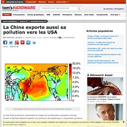 La Chine exporte aussi sa pollution vers les USA