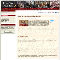"Chine : le ""Grand bond en avant"" (mai 1958)"