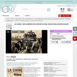La Chine : des guerres de l'opium à nos jours par Xavier Paulès - EHESS